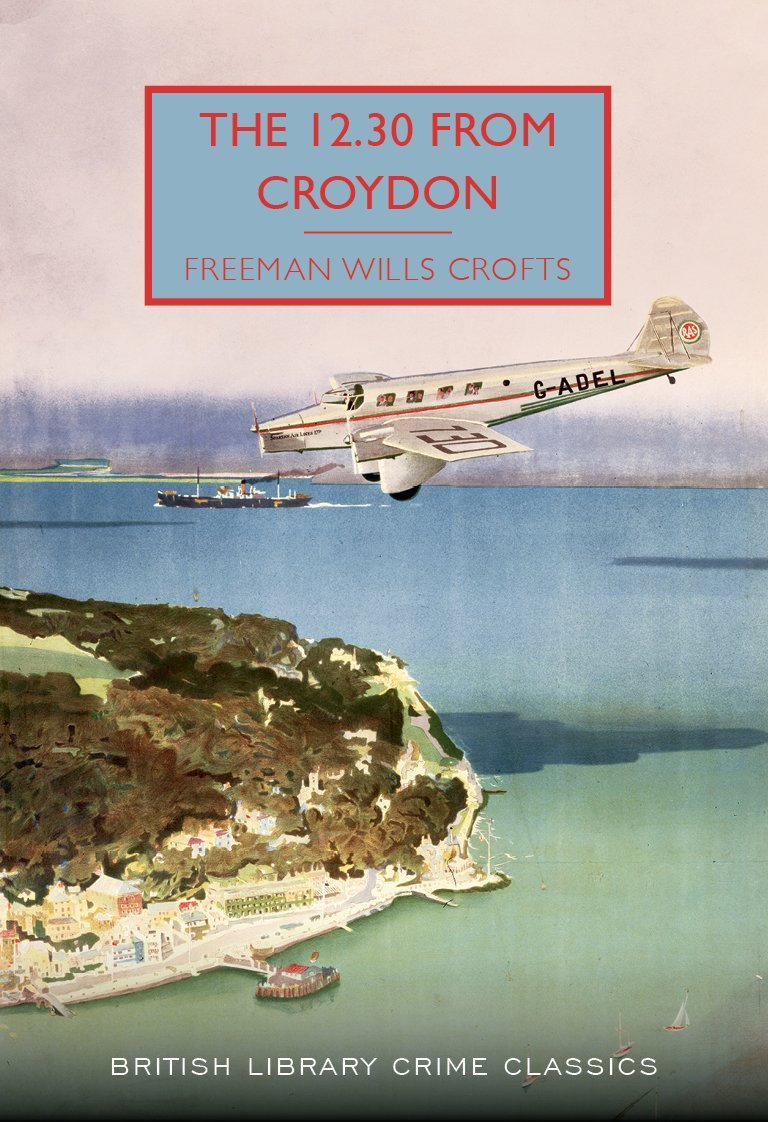 The 12 30 from Croydon (British Library Crime Classics