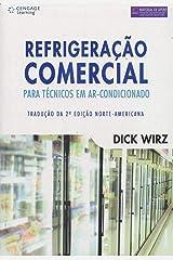 Refrigeração Comercial Para Tecnicos Em Ar-Condicionado (Em Portuguese do Brasil) Paperback