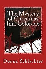 The Mystery of Christmas Inn, Colorado Kindle Edition
