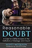 Reasonable Doubt: A Case for LGBTQ Inclusion in the Institutions of Marriage and Church
