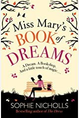 Miss Mary's Book of Dreams: A beguiling story of family, love and starting again, perfect for fans of Chocolat Paperback