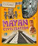 Mayan Civilisation (Explore!)