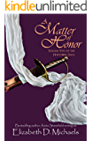 A Matter of Honor (Horstberg Saga Book 2)