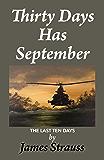 Thirty Days Has September, The Last Ten Days