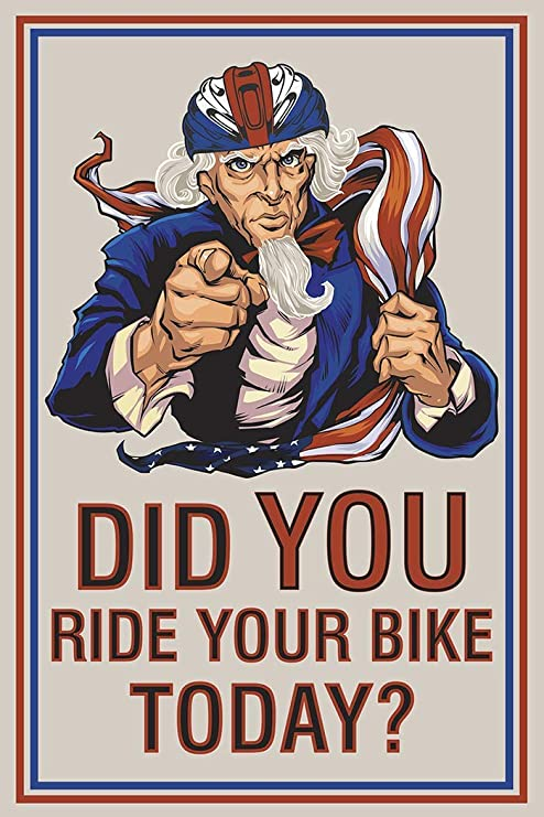 Did you Ride Your Bike Today Cycling