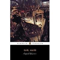 Capital: Volume 1: A Critique of Political Economy