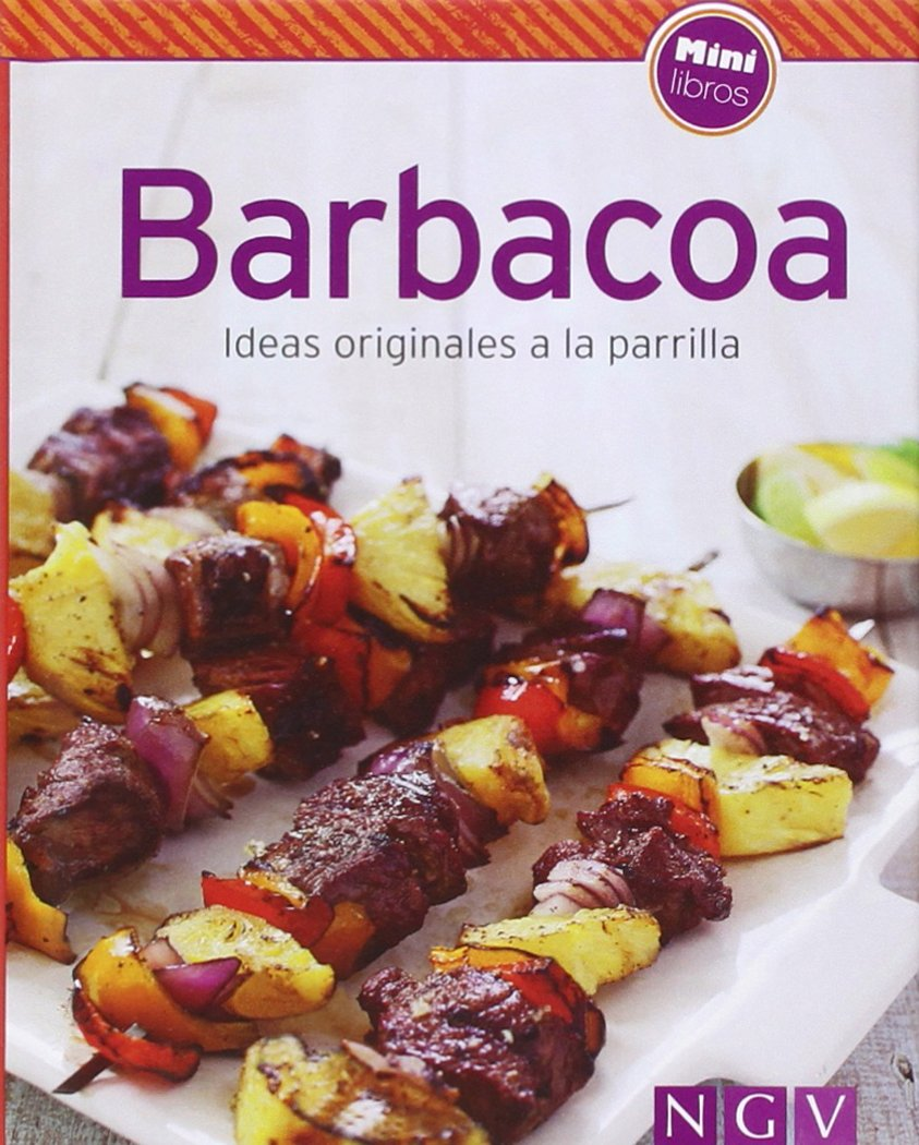 Barbacoa: Ideas originales a la parrilla: AA.VV: 9783625005506 ...