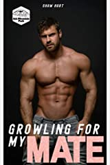 Growling For My Mate (Ash Mountain Pack Book 1) Kindle Edition