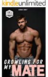 Growling For My Mate (Ash Mountain Pack Book 1)