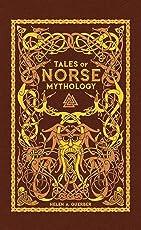 Tales of Norse Mythology (Barnes & Noble Omnibus Leatherbound Classics)