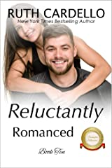 Reluctantly Romanced (The Barrington Billionaires, Book 10) Kindle Edition