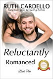 Reluctantly Romanced (The Barrington Billionaires, Book 10) (Barrington Billionaries)