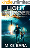 LIghtbringer: A Dark Mission Novel
