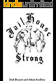 Jailhouse Strong (English Edition)