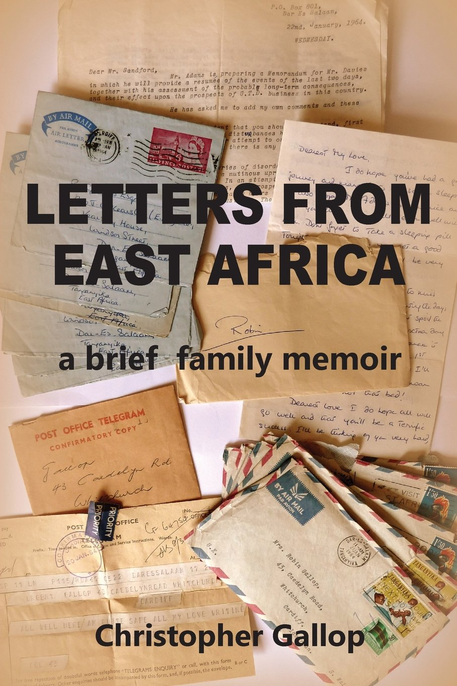 Letters from East Africa - A Brief Family Memoir pdf