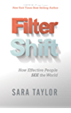 Filter Shift: How Effective People See the World