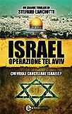 Israel. Operazione Tel Aviv (eNewton Narrativa)