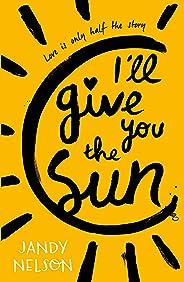 I'll Give You the Sun (English Edition)