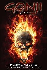 Gonji: Deathwind of Vedun: The Deathwind Trilogy, Book Three Paperback