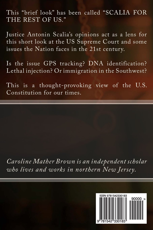 Scalia: A Brief Look: Caroline Mather Brown: 9781542330183 ...