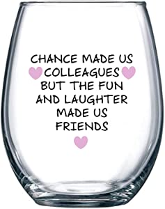 Chance Made Us Colleagues - Best Coworker BFF Gift - Perfect For Work Bestie Friend - Leaving or Going Away Present for Men and Women - 15 oz Stemless Wine Glass