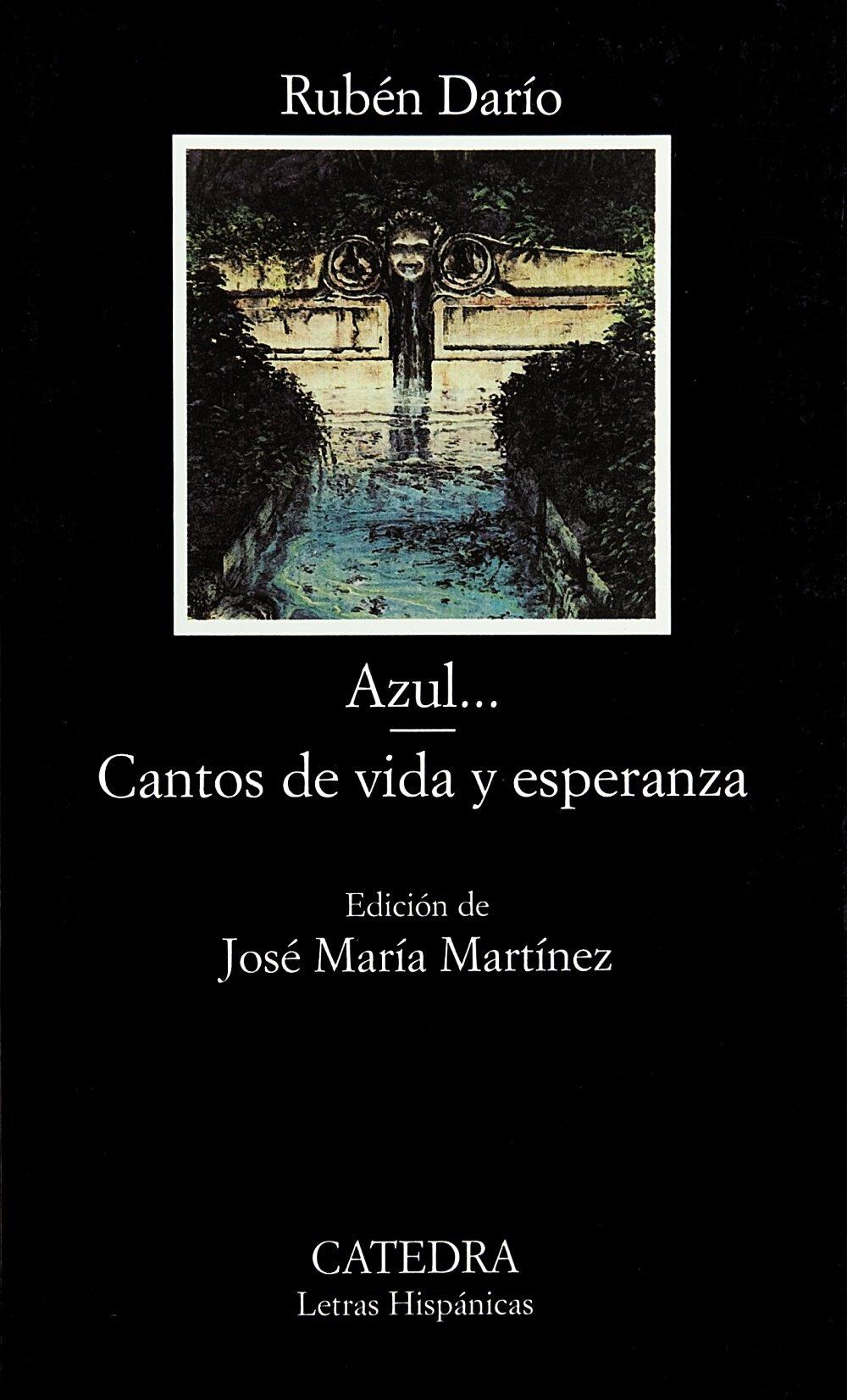 Azul - Cantos de vida y esperanza (Letras Hispánicas)