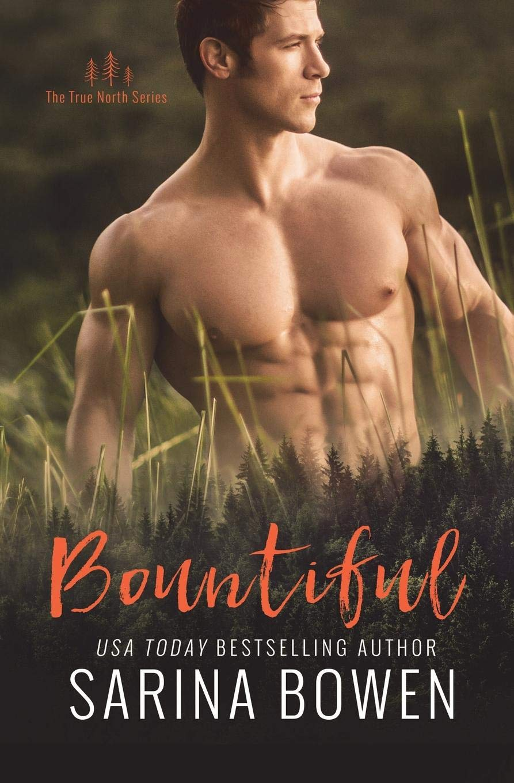 Bountiful (True North) (Volume 4) pdf epub
