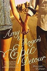 Amy & Roger's Epic Detour Paperback