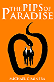 The Pips of Paradise