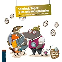 Sherlock Tópez y los extraños polluelos: 4 (Los casos de Sherlock Tópez)