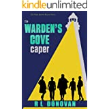 The Warden's Cove Caper: Grifters of the Ivory Towers (The Pirate Queens Mystery Series Book 2)