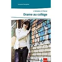 Drame au collège: Französische Lektüre für das 3. Lernjahr. Mit Annotationen (Lectures françaises)