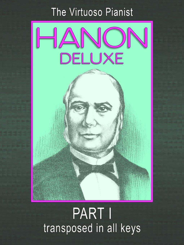 hanon-deluxe-the-virtuoso-pianist-transposed-in-all-keys-part-i