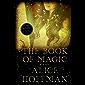 The Book of Magic: A Novel (The Practical Magic Series 4)
