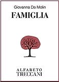 Famiglia (Alfabeto Treccani)
