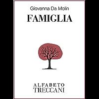 Famiglia (Alfabeto Treccani) (Italian Edition) book cover