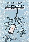 De La Poma A La Pantalla. Amor, Sexe I Desig a l'època Digital (Nandibú)