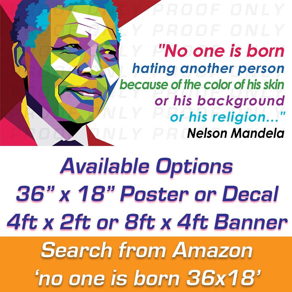 Amazon No One Is Born 36x18 Poster Quote From Nelson