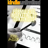 FÓRMULA DE MARKETING DE CONTENIDOS
