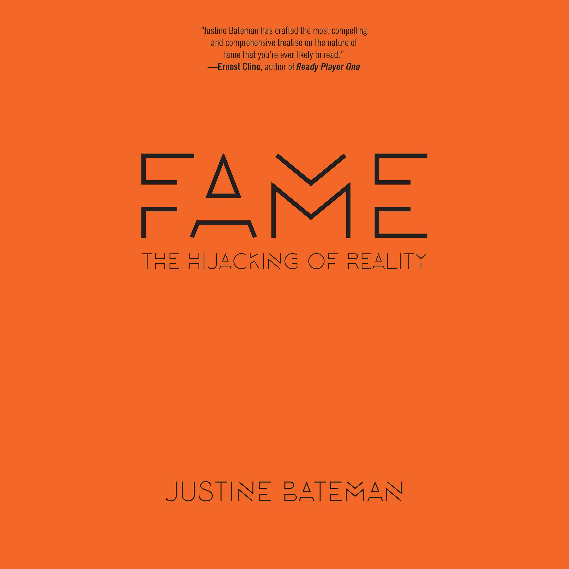 Fame: The Hijacking of Reality