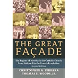 The Great Façade: The Regime of Novelty in the Catholic Church from Vatican II to the Francis Revolu