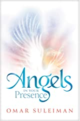 Angels in Your Presence Hardcover