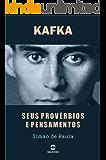 KAFKA: Seus provérbios e pensamentos