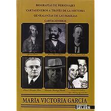 Biografías de personajes cartageneros a través de la historia. Genealogías de las familias cartageneras Nov 1, 2013