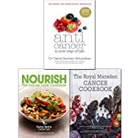 Anticancer A New Way of Life, Royal Marsden Cancer Cookbook [Hardcover] and Nourish...
