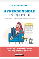 Hypersensible et épanoui (DEVELOPPEMENT P) (French Edition) Kindle Edition