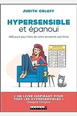 Hypersensible et épanoui (DEVELOPPEMENT P) (French Edition) Kindle Edition