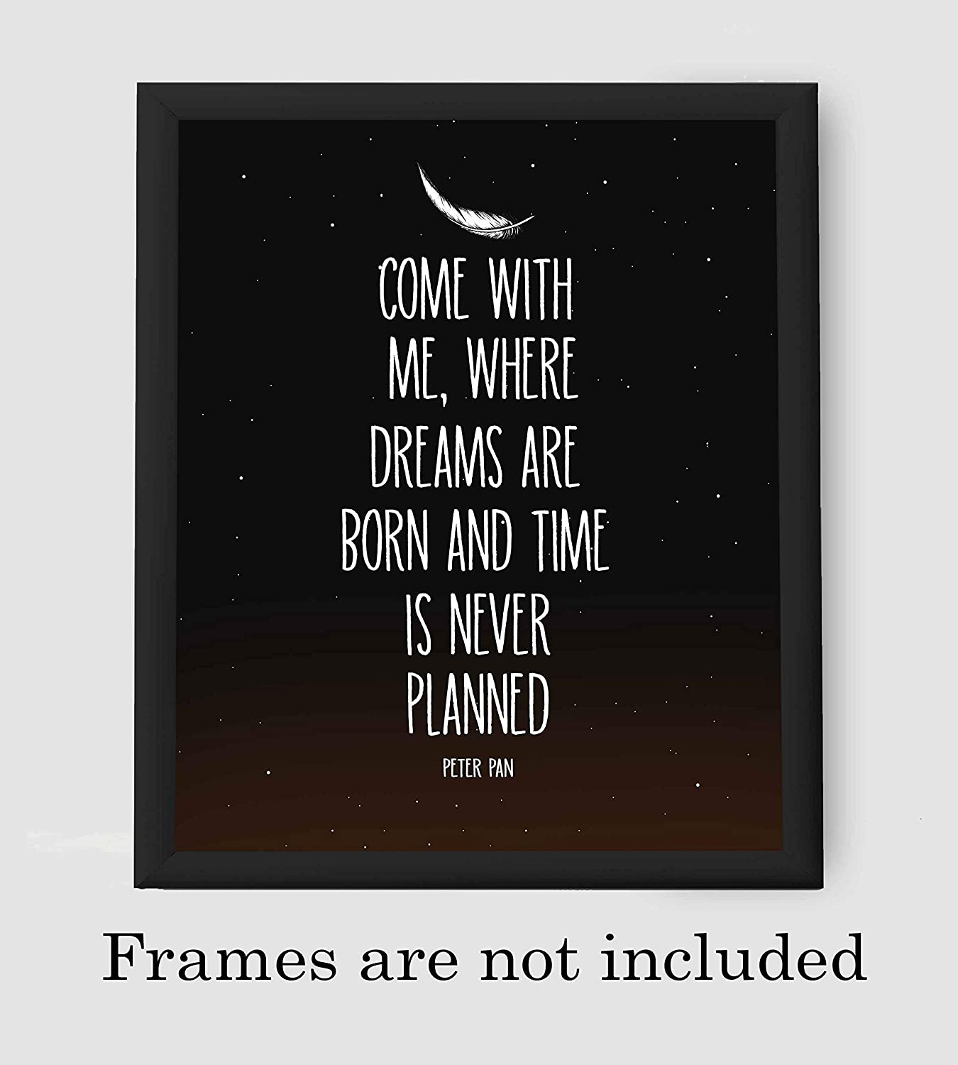 "Peter Pan Quotes-""Where Dreams Are Born & Time Never Planned""-8 x 10 Wall Art Sign-Ready to Frame. Starry Night Typographic Print. Perfect for Home-Bedroom-Play Room Decor. Great for Peter Pan Fans!"