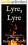 Lyre, Lyre: The Dragon and the Too-Generic Prophecy