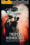 Triple Homicide (Regulator Biker Series Book 7)